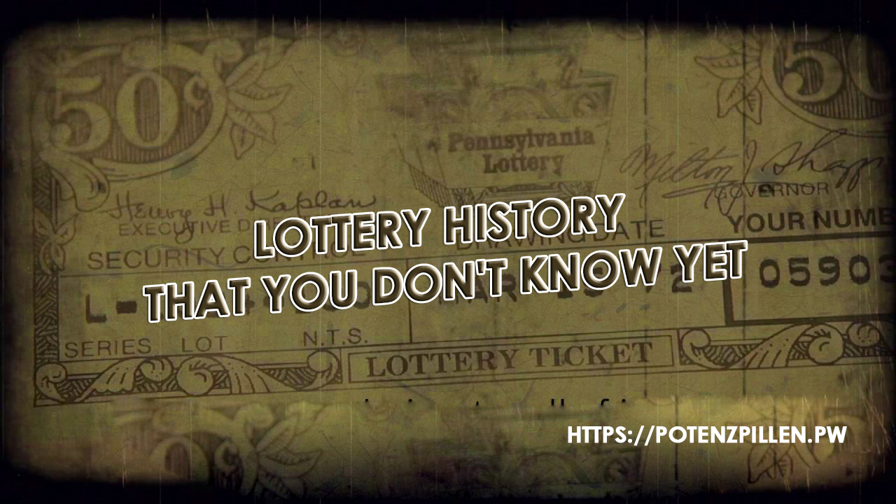 Lottery history that you don't know yet